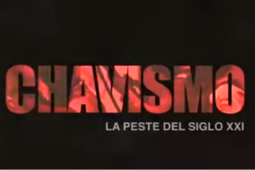 """¡MÍRALO ANTES QUE LO QUITEN! """"Chavismo: La peste del Siglo XXI"""", el documental que le sacará canas a Nicolás (+VIDEO completo)"""
