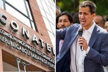 ¡OTRO ATROPELLO! Guaidó denuncia que Conatel le prohibió a los medios entrevistarlo