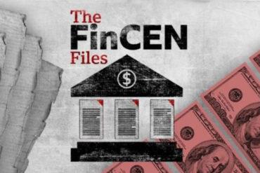 ¡EXPLOSIVO! FinCEN Files, la filtración de documentos que expone cómo grandes bancos facilitaron el lavado de billones de dólares en todo el mundo